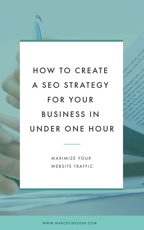 How To Create a SEO Strategy For Your Business In Under One Hour