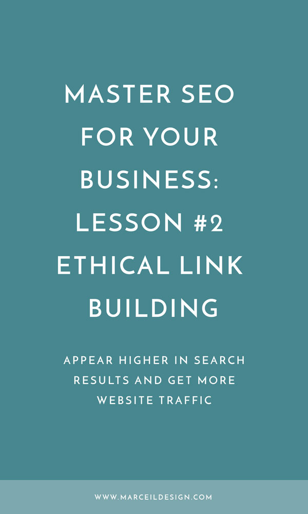 Master SEO for your Business: Lesson #2 – Ethical Link Building