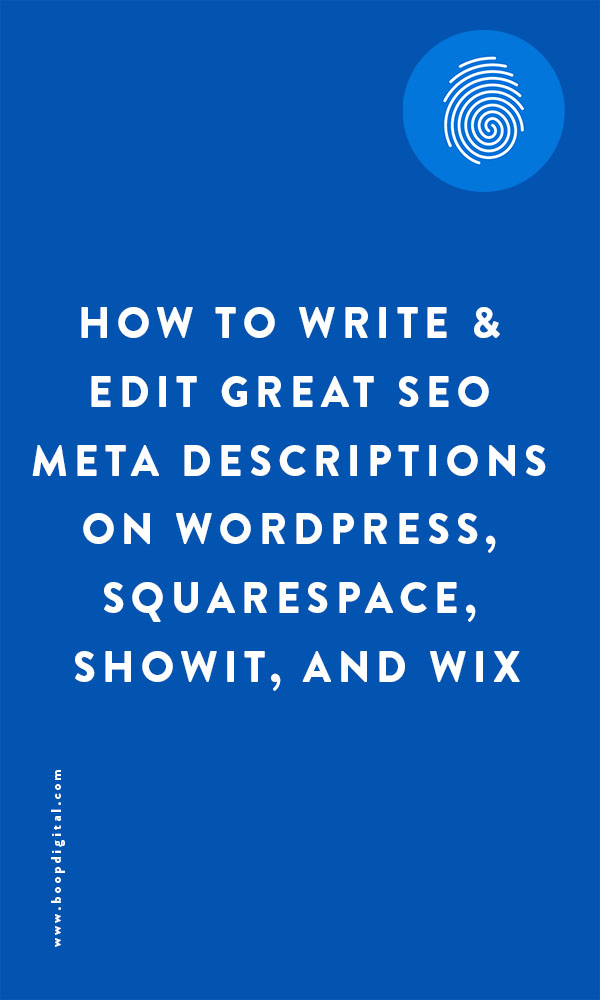 How to Write and Edit Great SEO Meta Descriptions on WordPress, Squarespace, Showit, and Wix