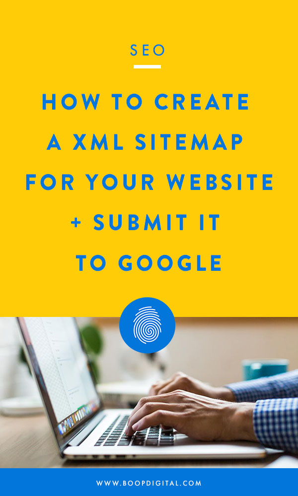 How to Create a XML Sitemap For Your Website and Submit It To Google