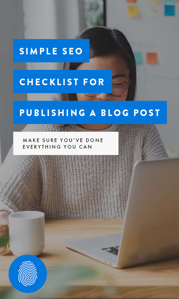 Simple SEO Checklist for Publishing a Blog Post